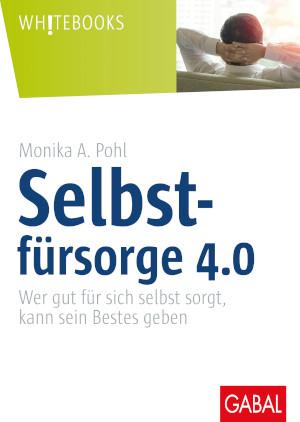 Selbstfürsorge 4.0, GABAL Verlag